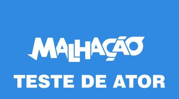 malhacao-teste-de-ator-610x339